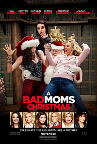 Bad moms Christmas movie playing in High River